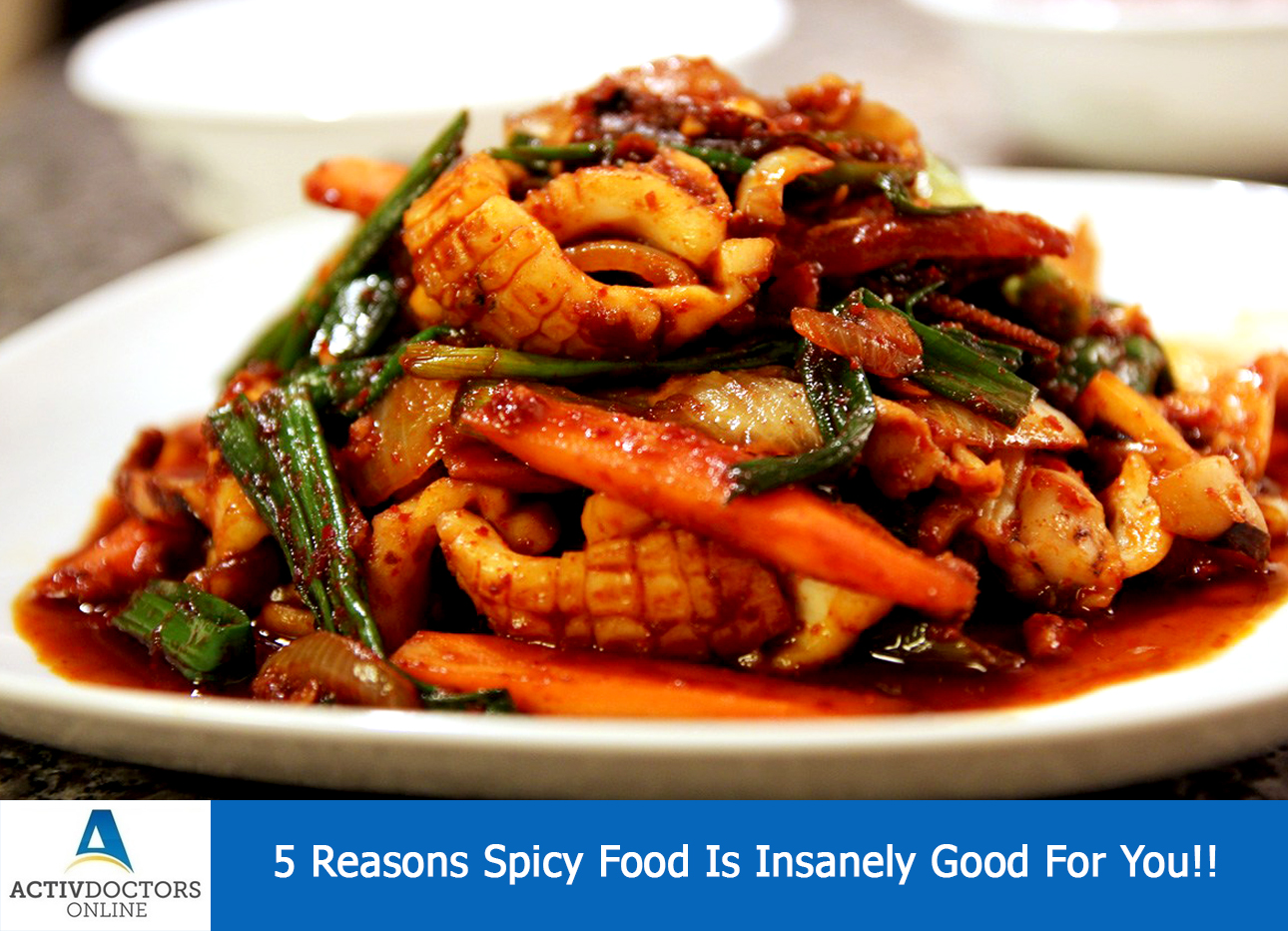 5 Reasons Spicy Food Is Insanely Good For You