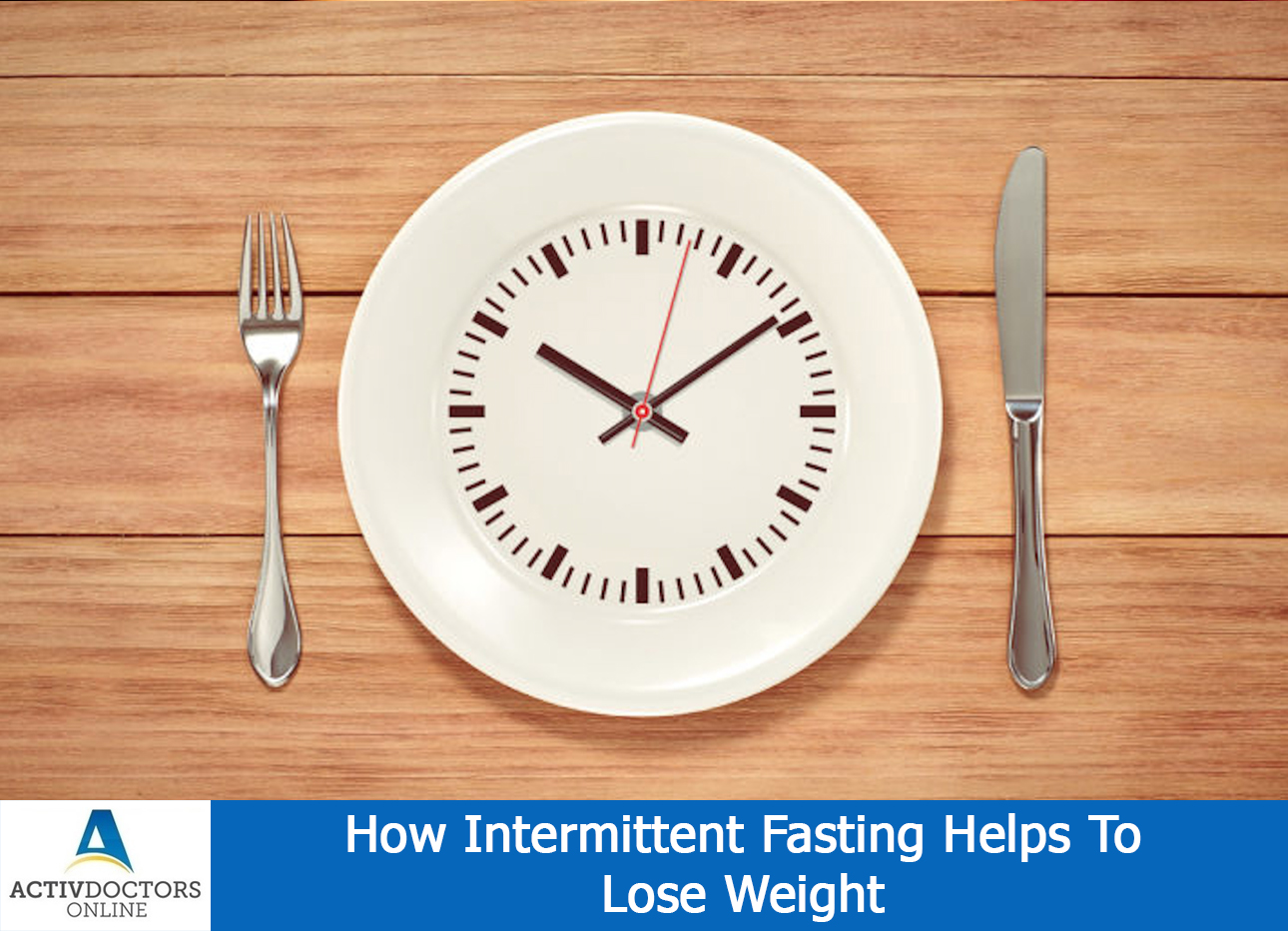 How Intermittent Fasting Helps To Lose Weight