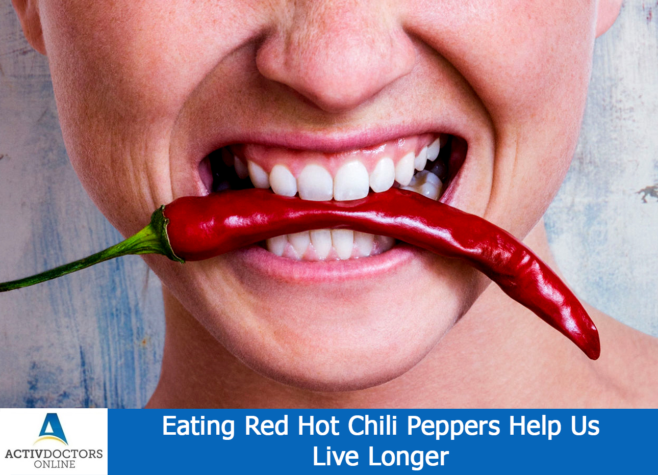 Eating Red Hot Chili Peppers Help Us Live Longer